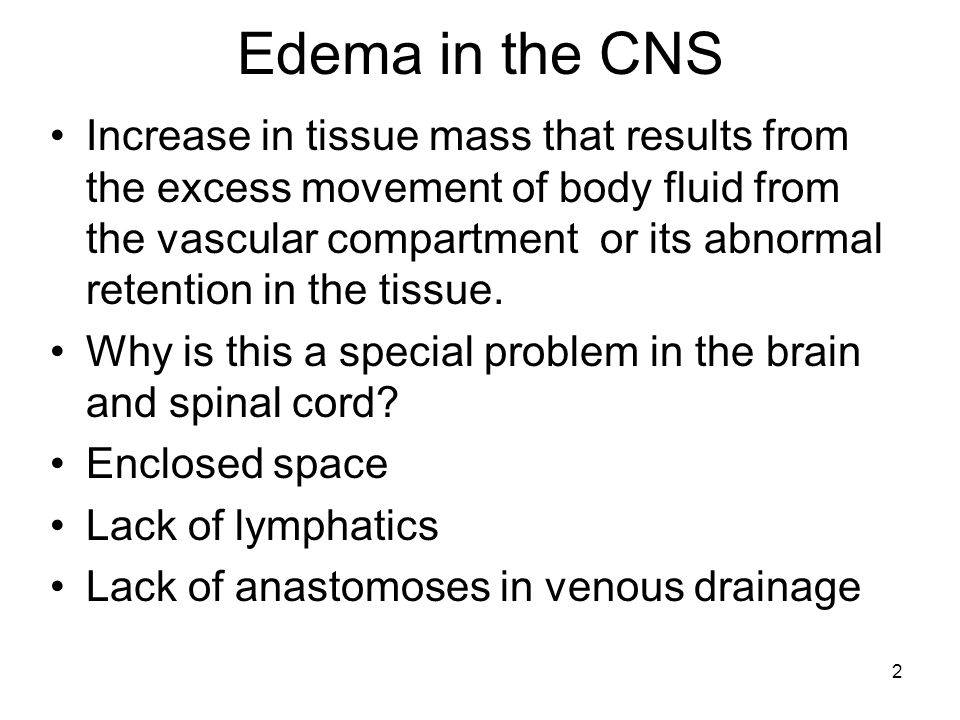 Edema in the CNS