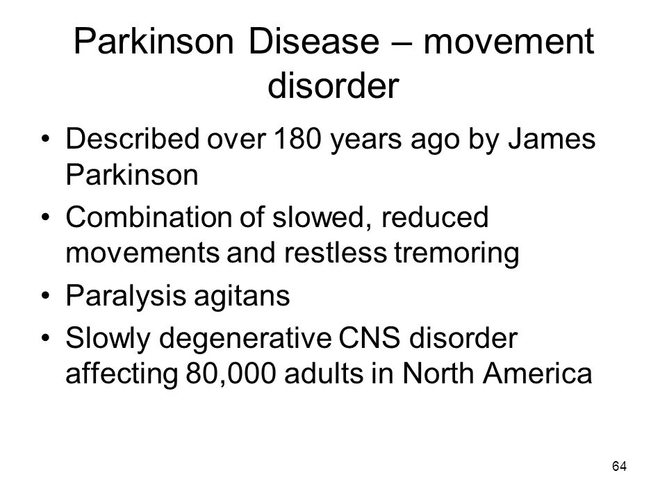 Parkinson Disease – movement disorder