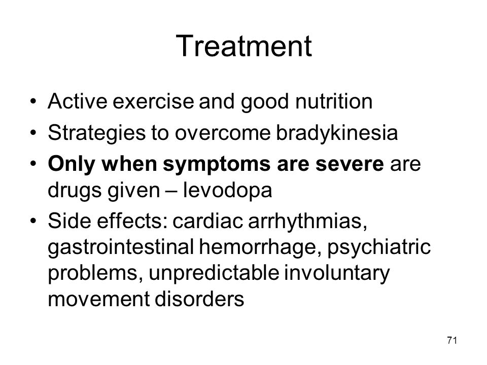 Treatment Active exercise and good nutrition