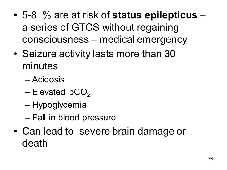 Seizure activity lasts more than 30 minutes