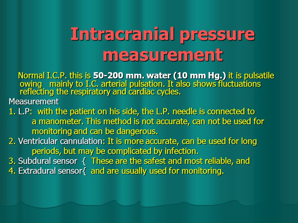 Intracranial pressure measurement