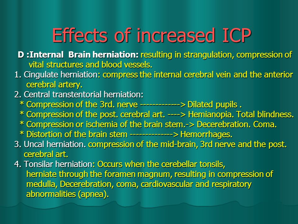Effects of increased ICP