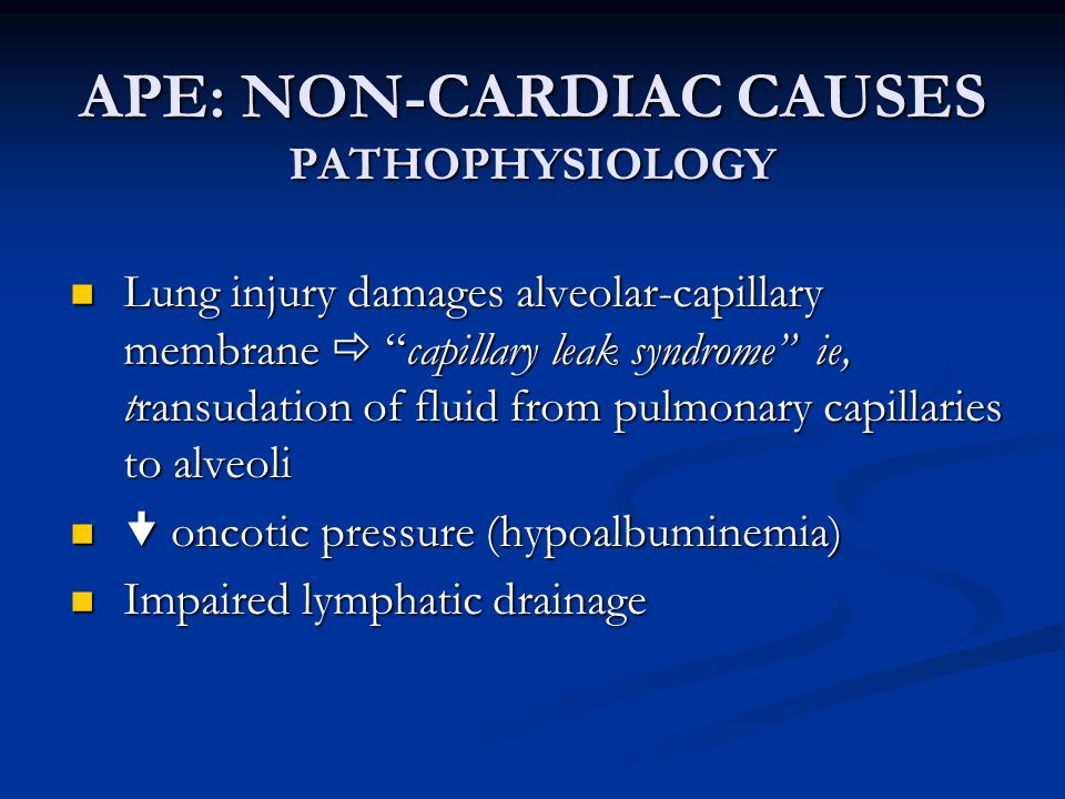 APE: NON-CARDIAC CAUSES PATHOPHYSIOLOGY