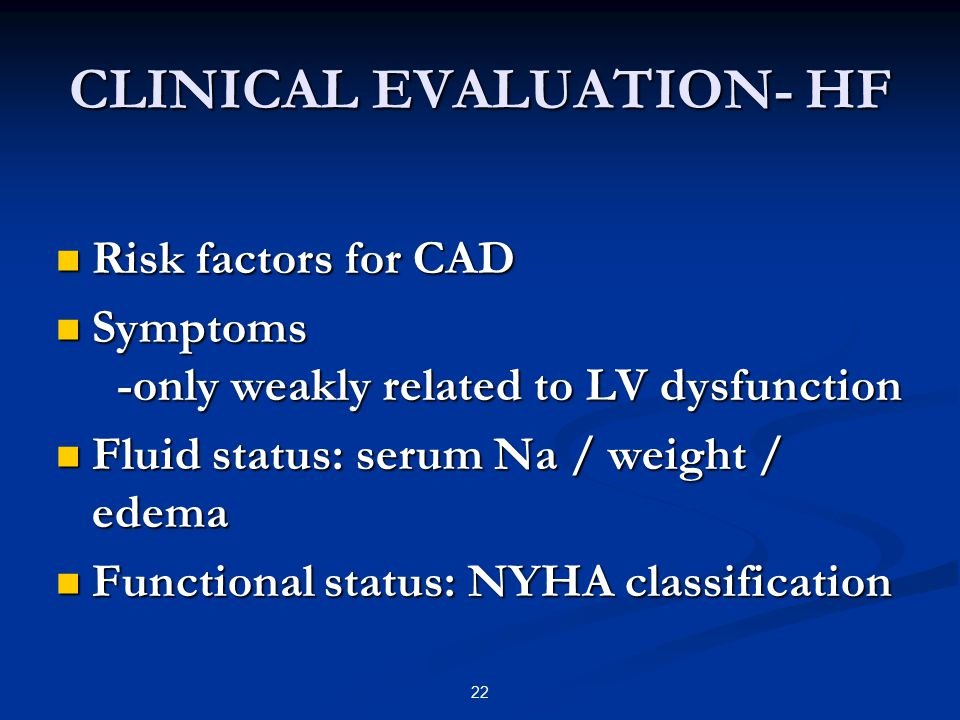 CLINICAL EVALUATION- HF