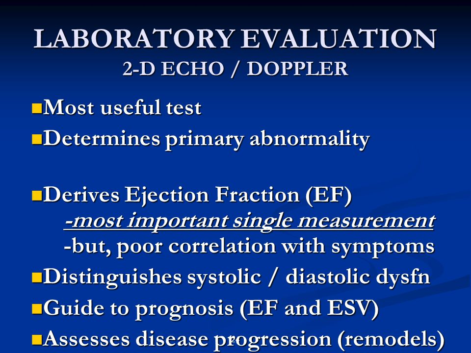 LABORATORY EVALUATION 2-D ECHO / DOPPLER