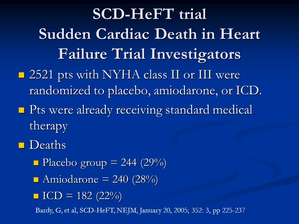 SCD-HeFT trial Sudden Cardiac Death in Heart Failure Trial Investigators