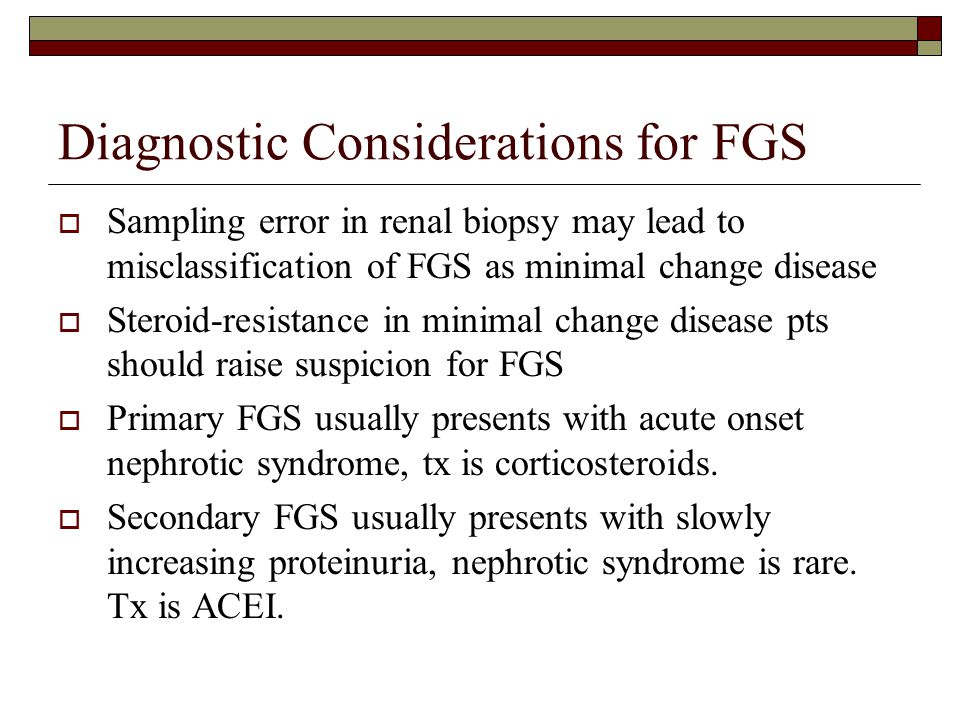 Diagnostic Considerations for FGS