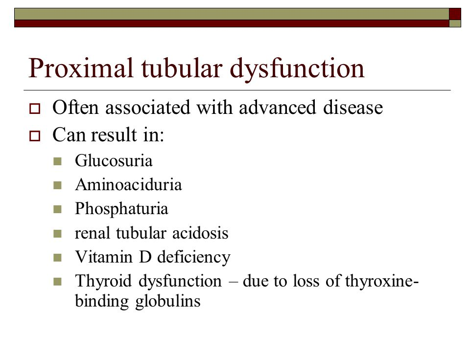 Proximal tubular dysfunction