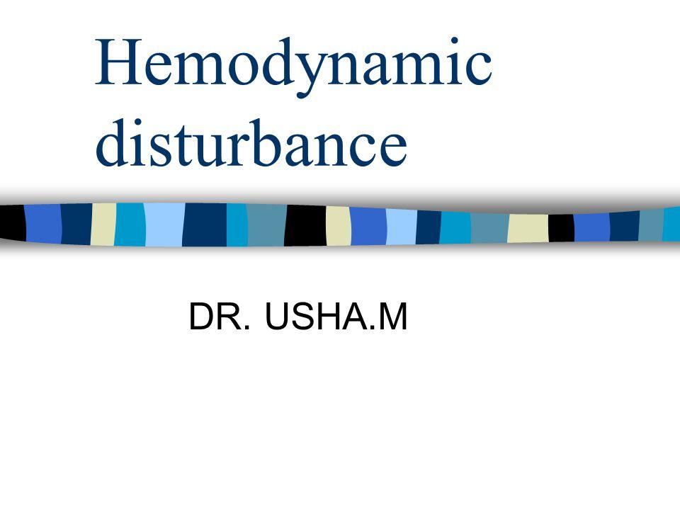 Hemodynamic disturbance
