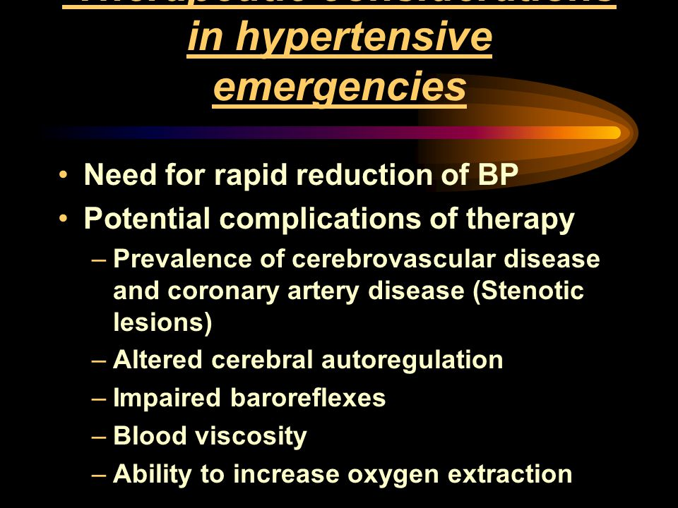 Therapeutic considerations in hypertensive emergencies
