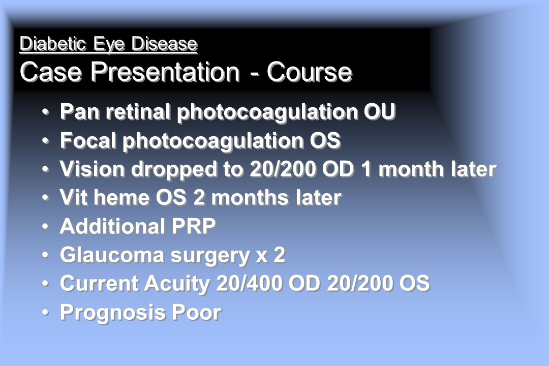 Diabetic Eye Disease Case Presentation - Course