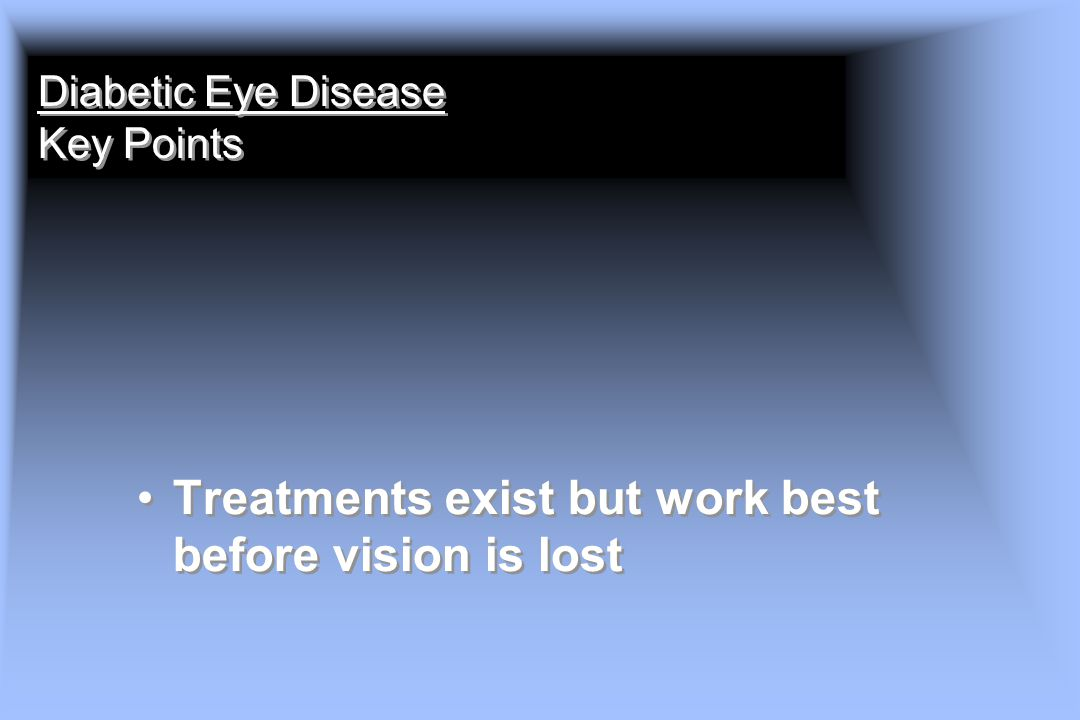 Diabetic Eye Disease Key Points