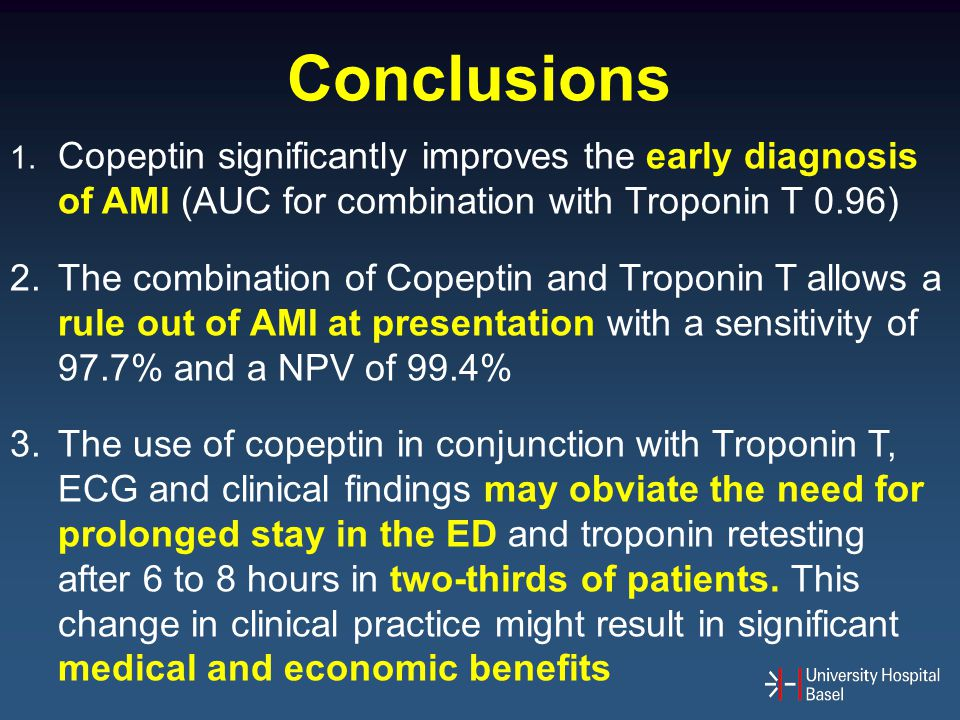 Conclusions 1. Copeptin significantly improves the early diagnosis of AMI (AUC for combination with Troponin T 0.96)
