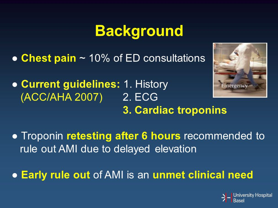 Background ● Chest pain ~ 10% of ED consultations