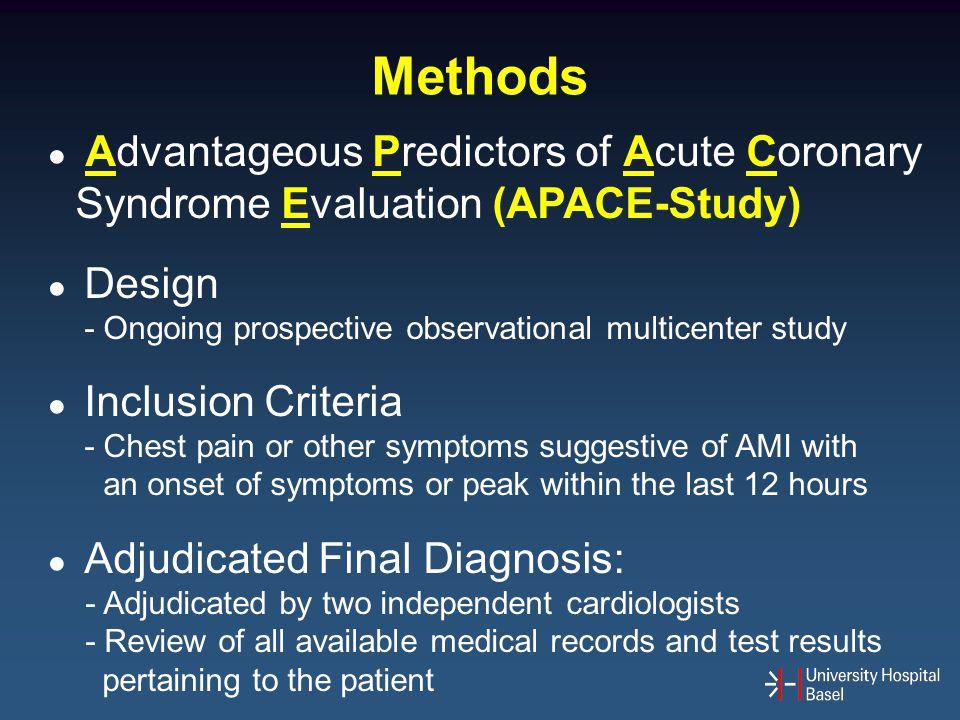 Methods ● Advantageous Predictors of Acute Coronary Syndrome Evaluation (APACE-Study) ● Design.