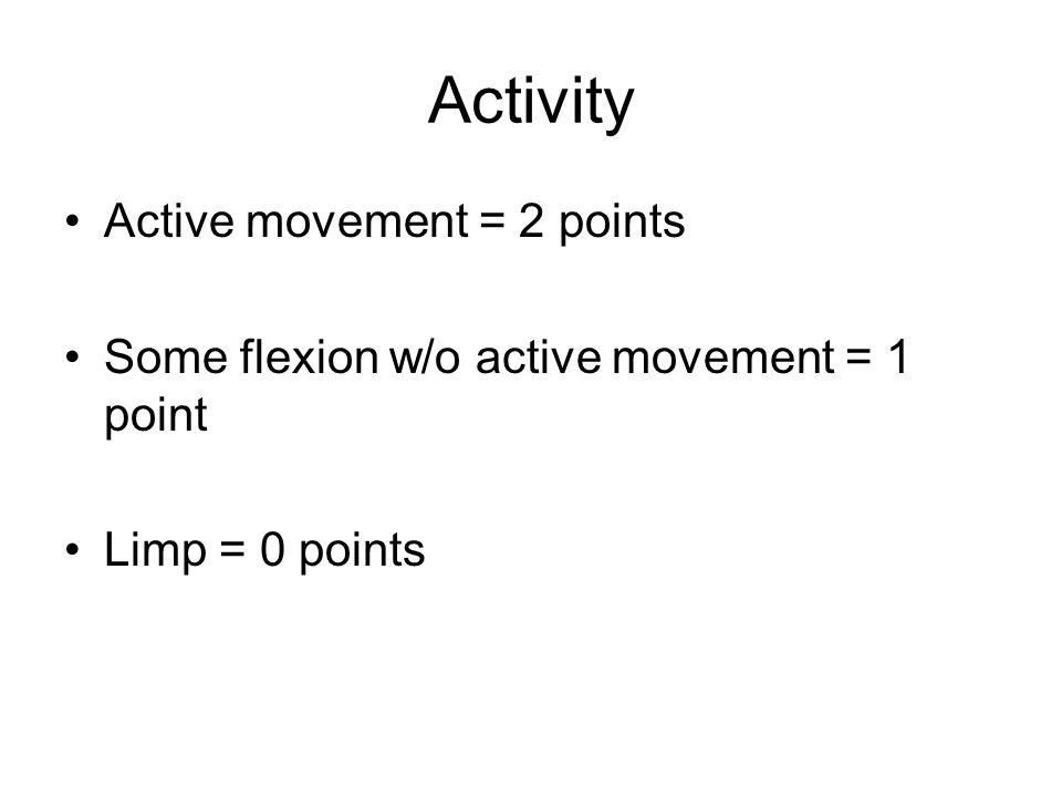 Activity Active movement = 2 points