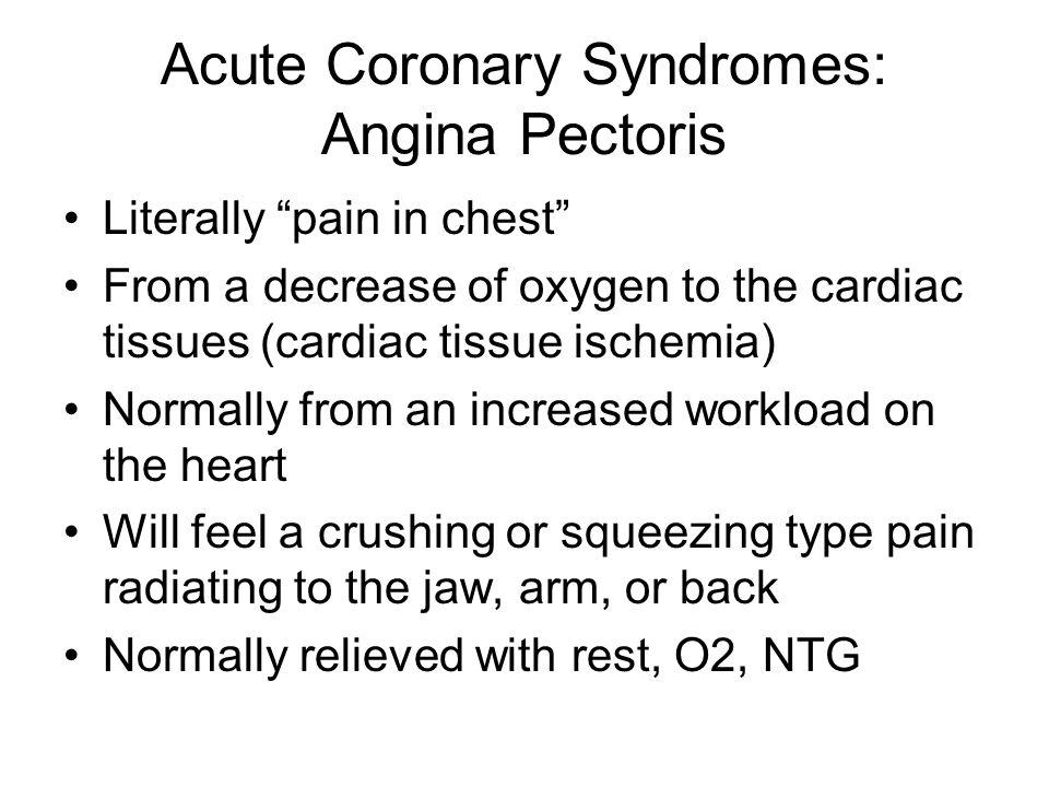 Acute Coronary Syndromes: Angina Pectoris