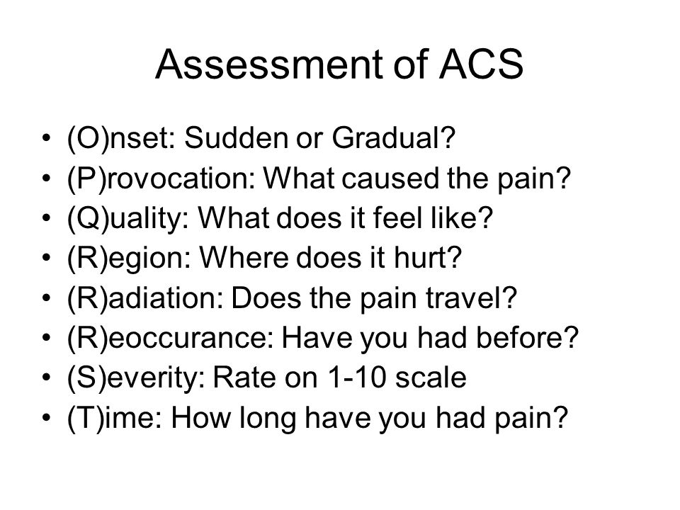 Assessment of ACS (O)nset: Sudden or Gradual