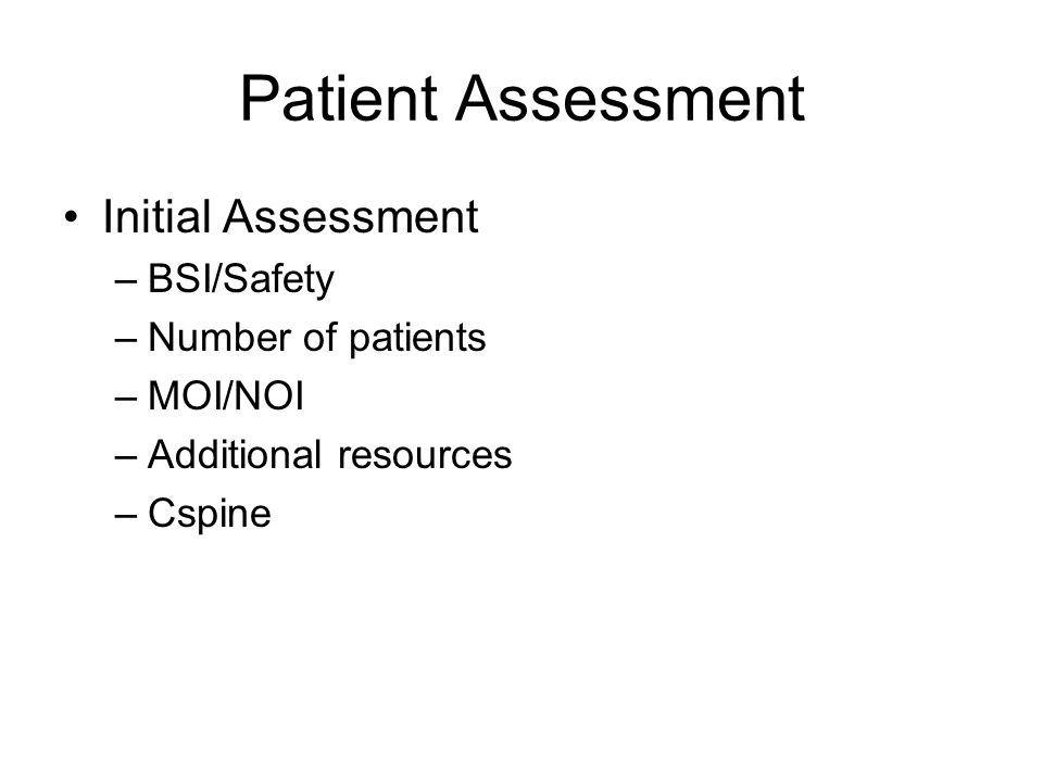 Patient Assessment Initial Assessment BSI/Safety Number of patients