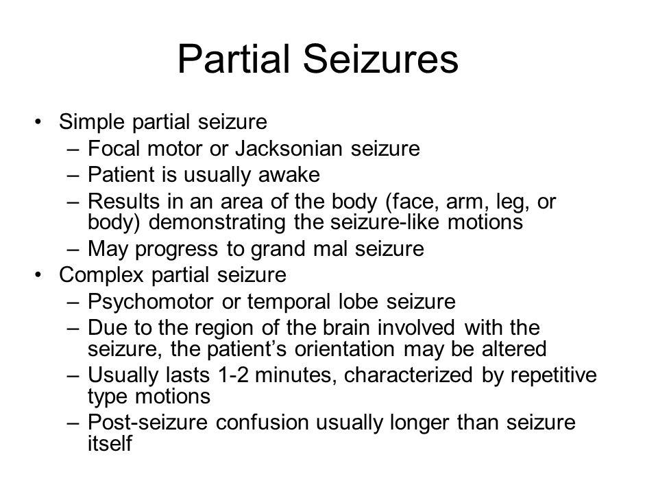 Partial Seizures Simple partial seizure