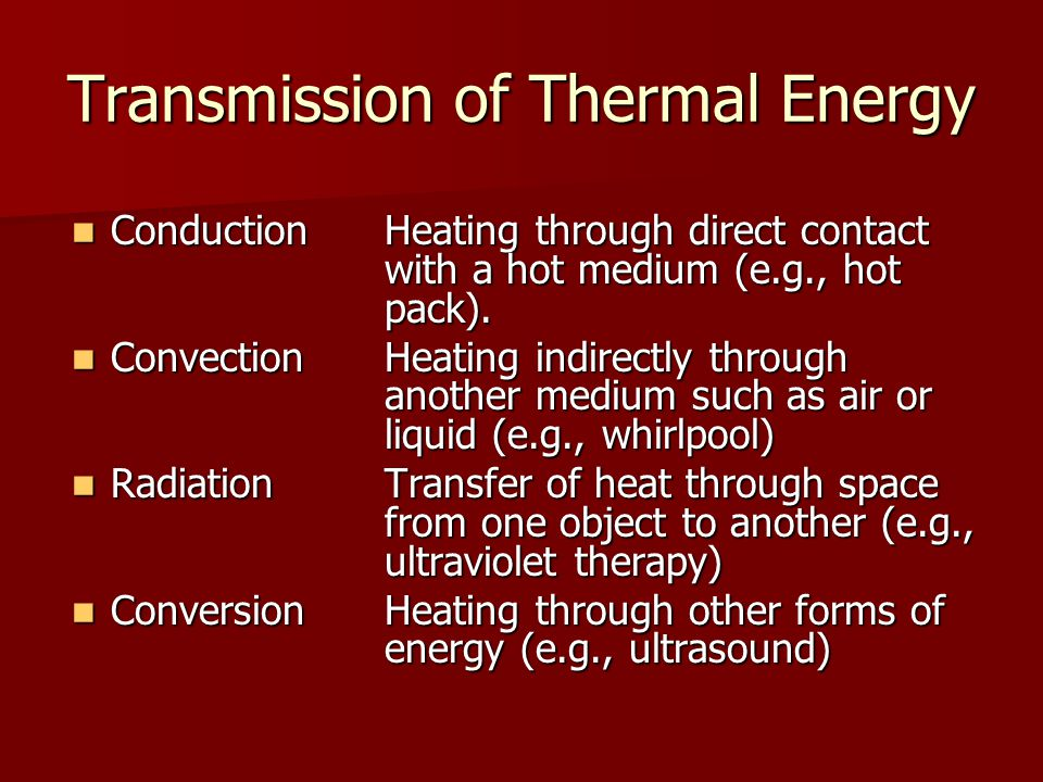 Transmission of Thermal Energy