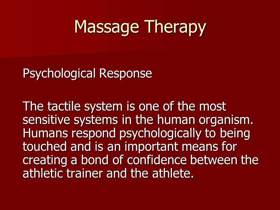 Massage Therapy Psychological Response.