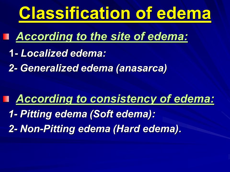 Classification of edema