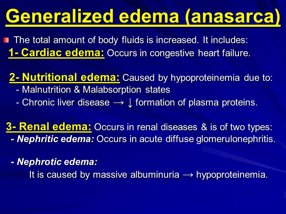 Generalized edema (anasarca)