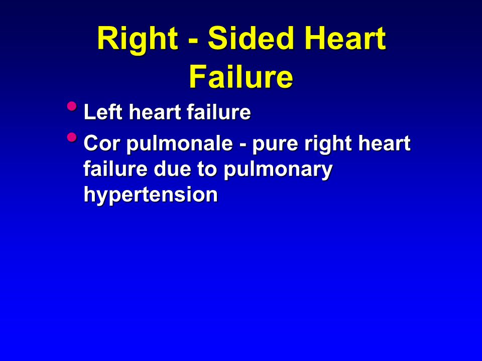 Right - Sided Heart Failure