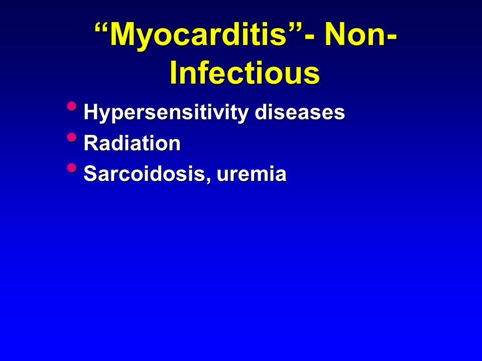 Myocarditis - Non-Infectious