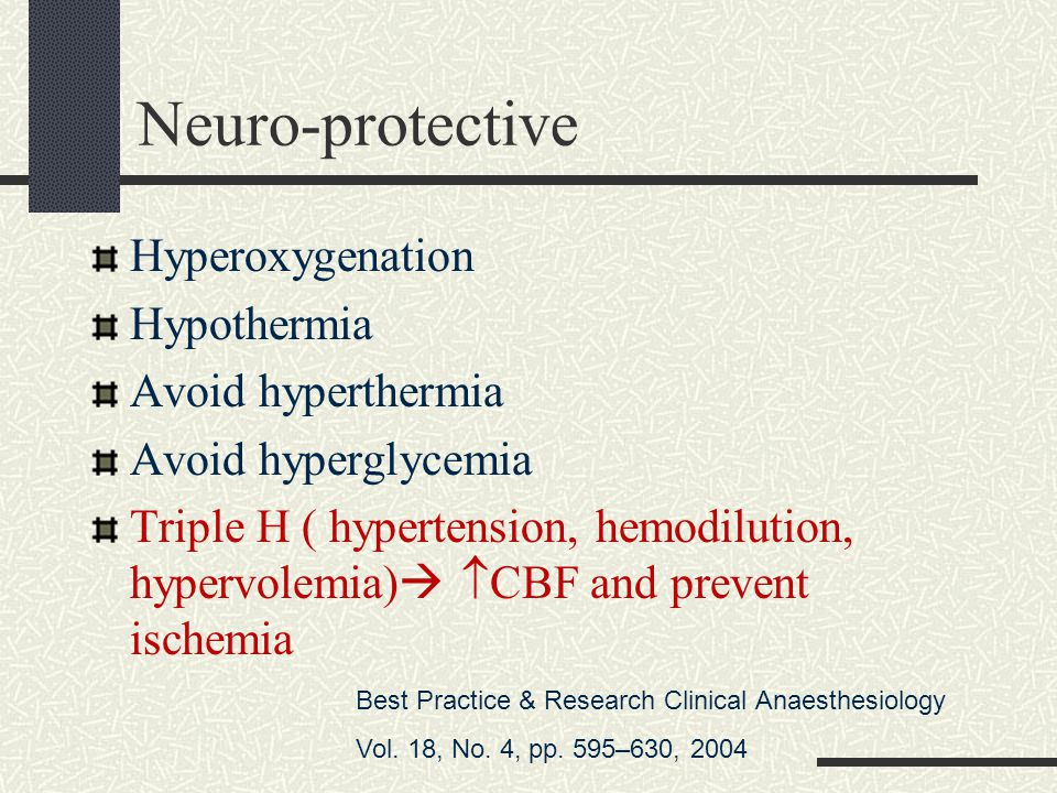 Neuro-protective Hyperoxygenation Hypothermia Avoid hyperthermia