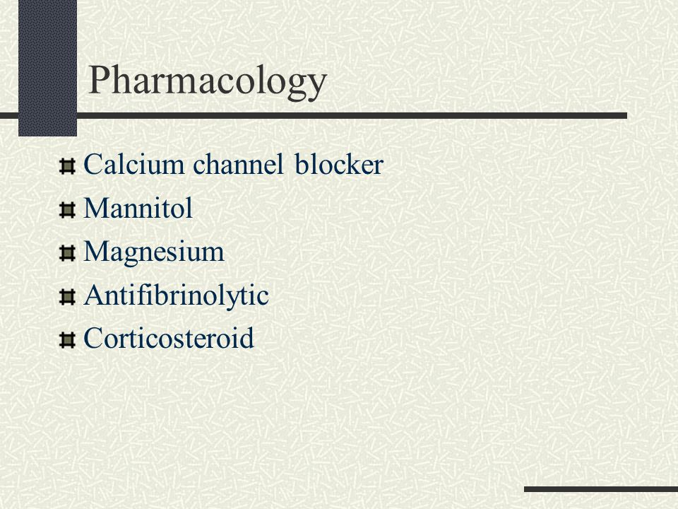 Pharmacology Calcium channel blocker Mannitol Magnesium