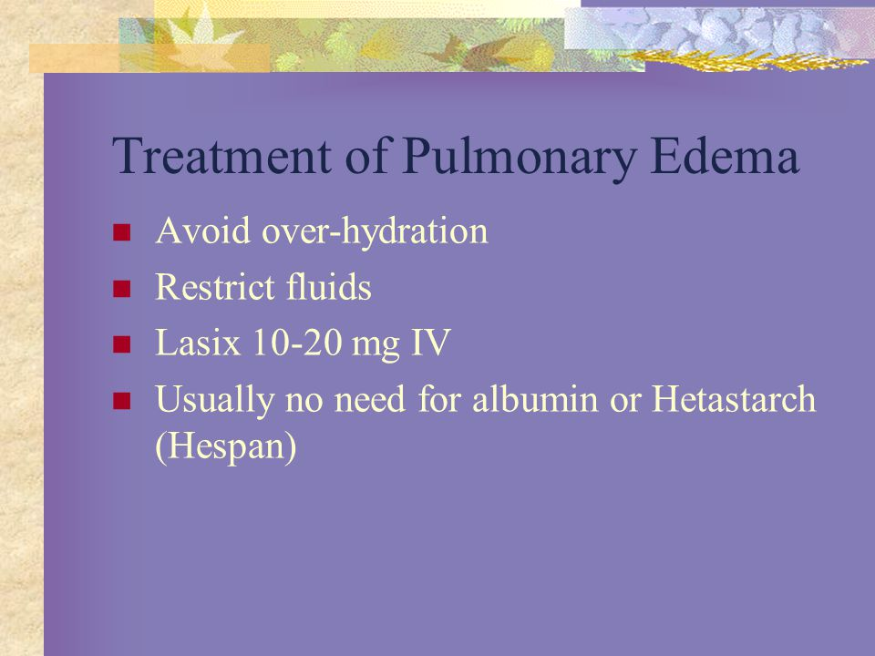 Treatment of Pulmonary Edema