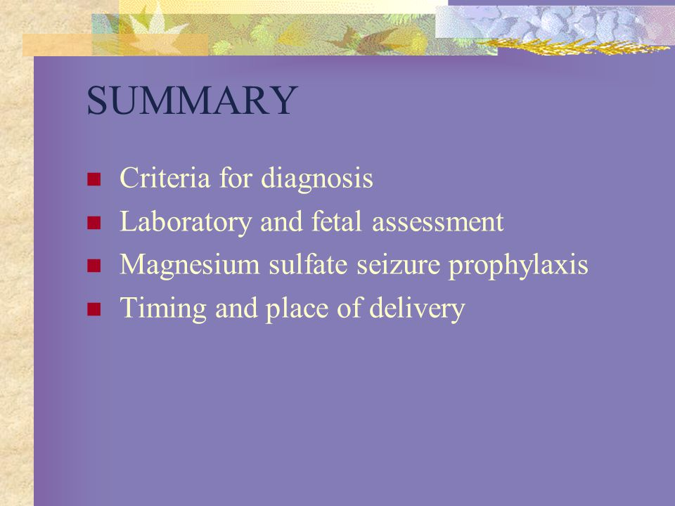 SUMMARY Criteria for diagnosis Laboratory and fetal assessment