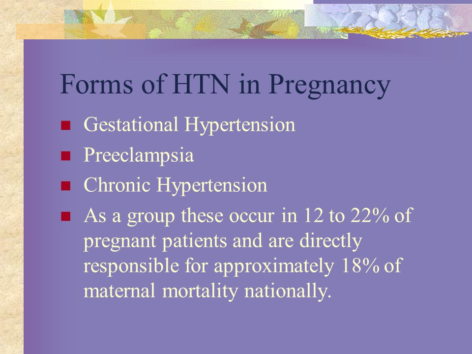 Forms of HTN in Pregnancy
