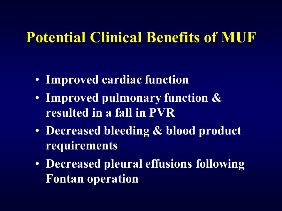 Potential Clinical Benefits of MUF