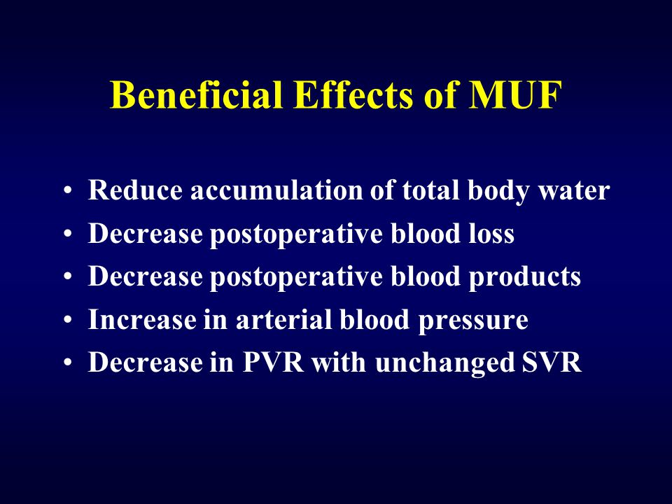 Beneficial Effects of MUF