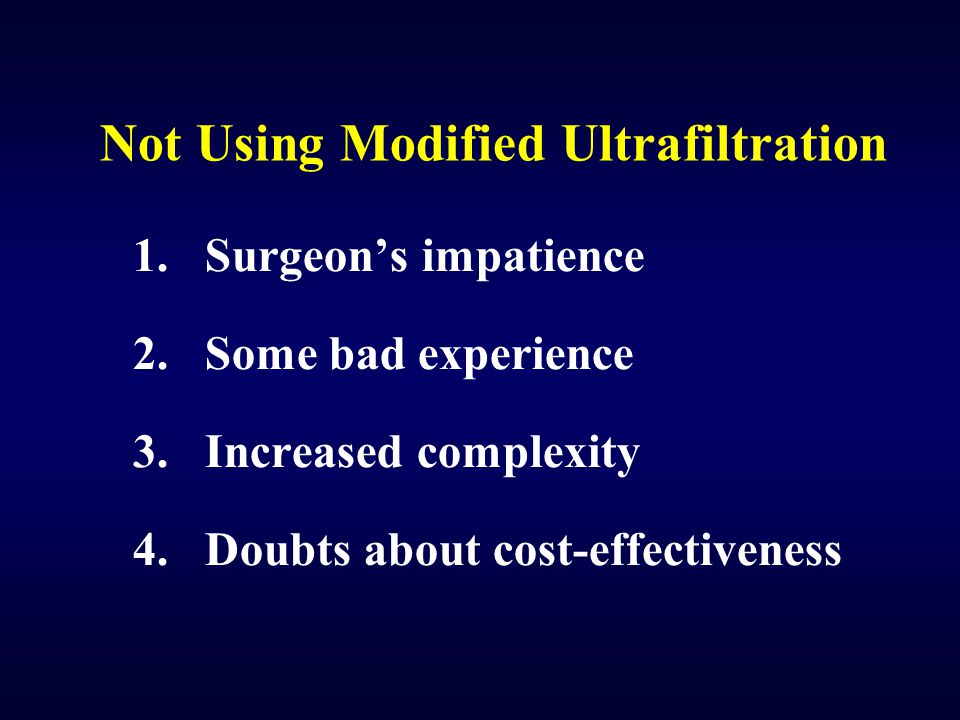 Not Using Modified Ultrafiltration