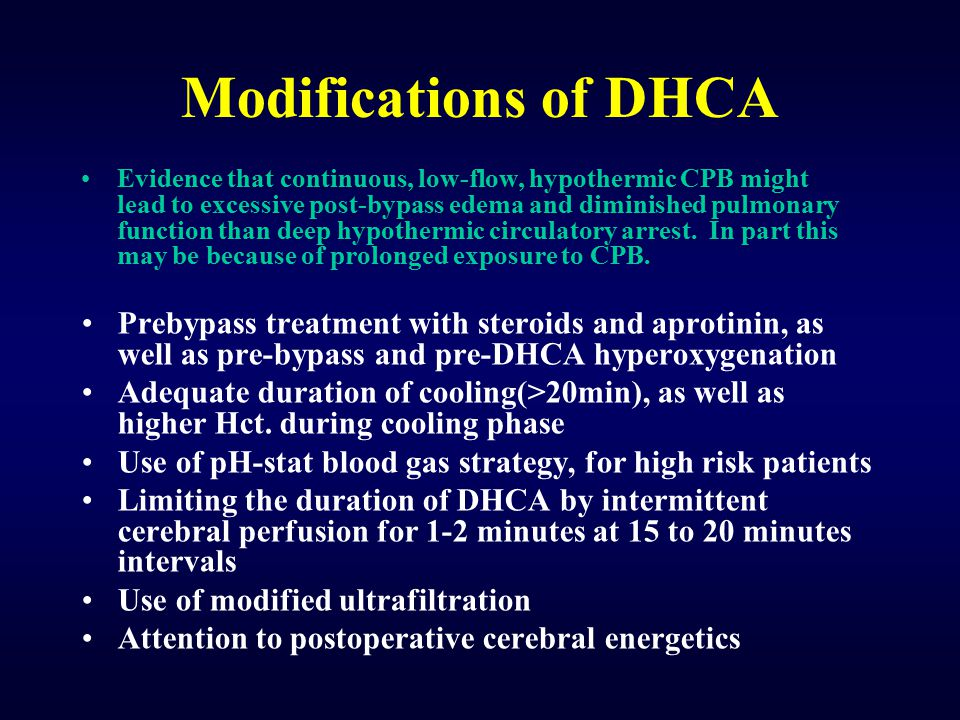 Modifications of DHCA