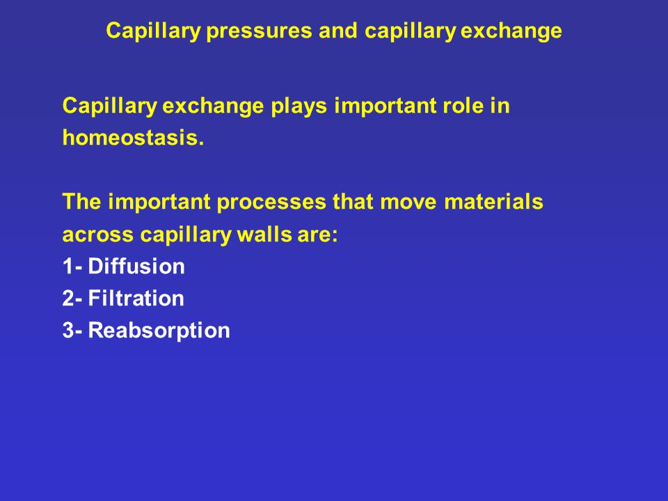 Capillary pressures and capillary exchange