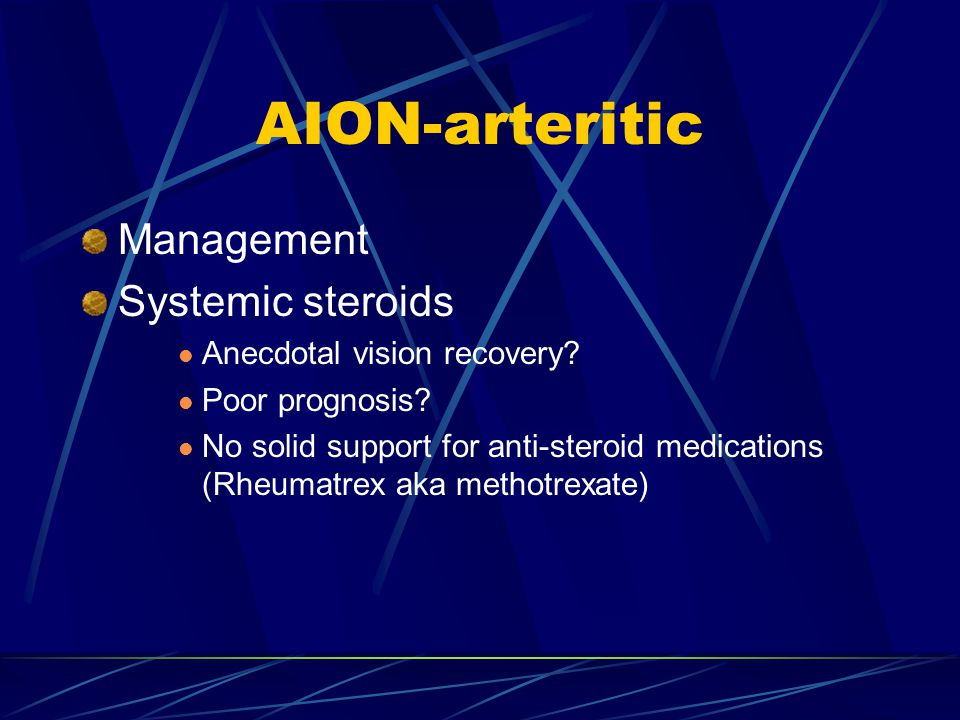 AION-arteritic Management Systemic steroids Anecdotal vision recovery