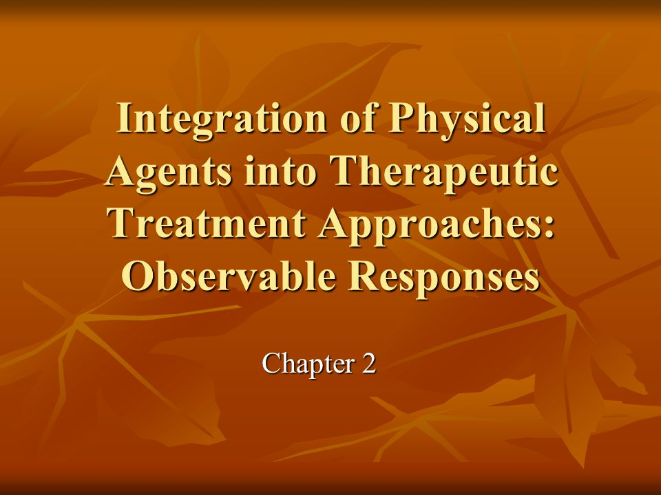 Integration of Physical Agents into Therapeutic Treatment Approaches: Observable Responses