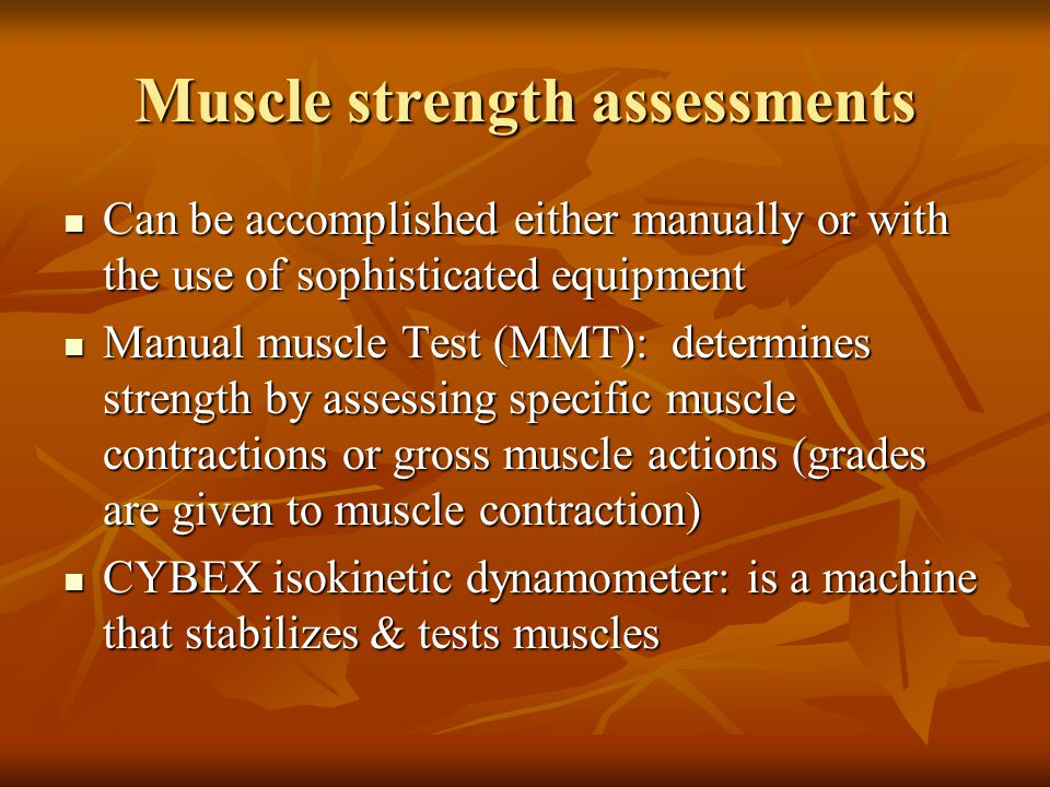 Muscle strength assessments