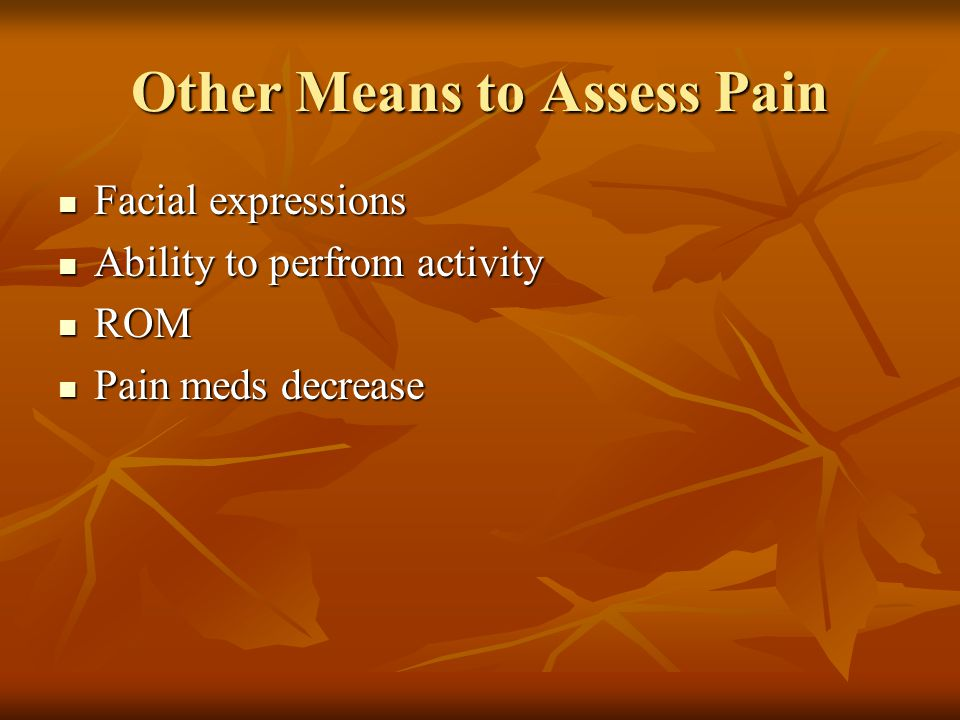 Other Means to Assess Pain