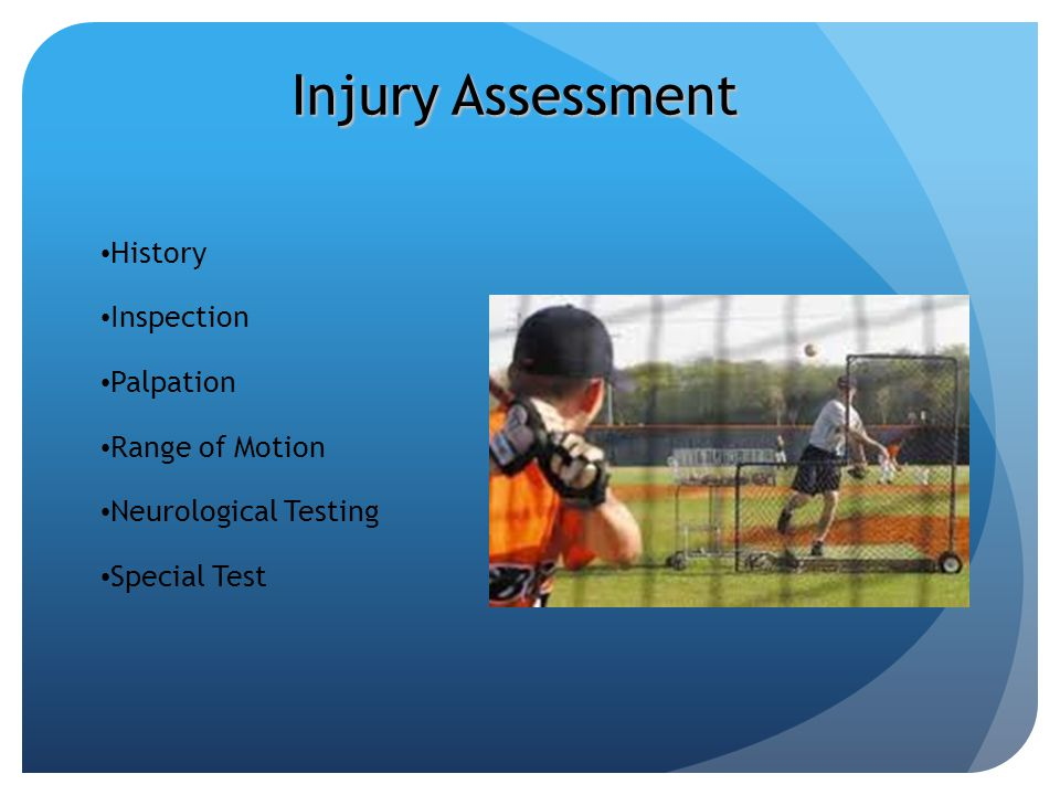Injury Assessment History Inspection Palpation Range of Motion