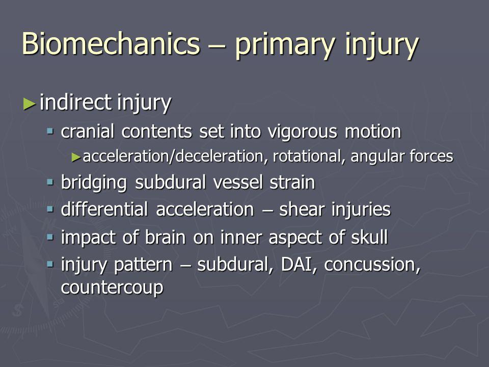 Biomechanics – primary injury
