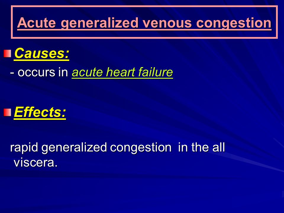 Acute generalized venous congestion