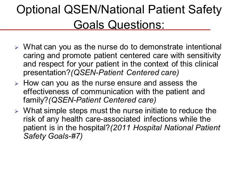 Optional QSEN/National Patient Safety Goals Questions: