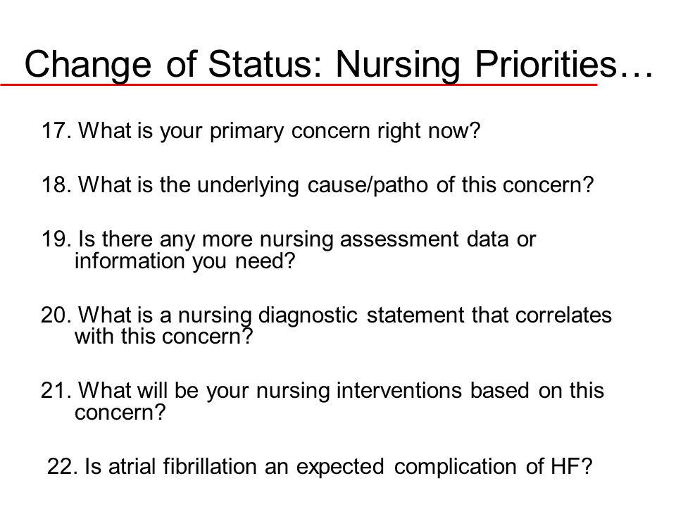 Change of Status: Nursing Priorities…