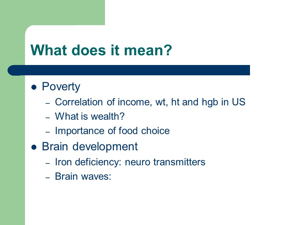 What does it mean Poverty Brain development